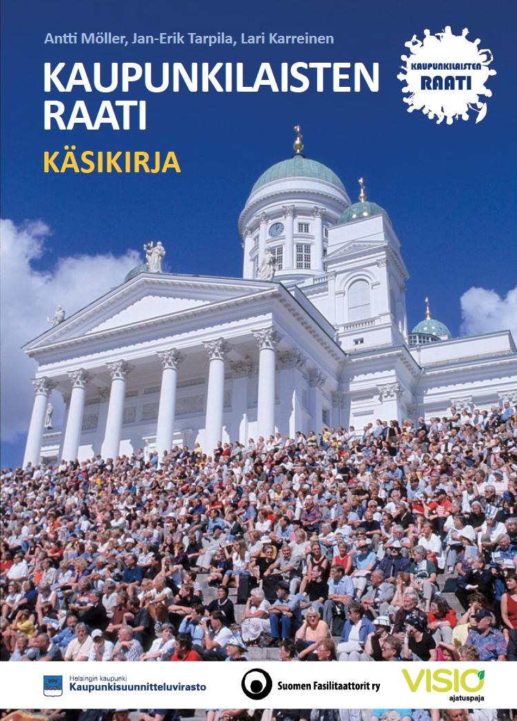 Kaupunkilaisten raati -käsikirja julkaisu by Antti Möller, Jan-Erik Tarpila ja Lari Karreinen